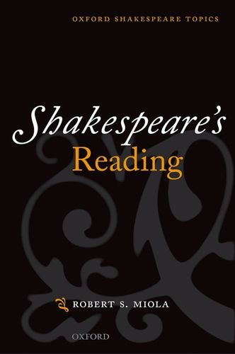 9780198711681: Shakespeare's Reading (Oxford Shakespeare Topics)