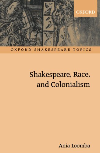 9780198711742: Shakespeare, Race, and Colonialism