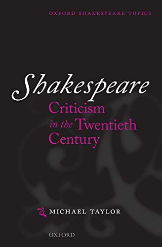 9780198711841: Shakespeare Criticism in the Twentieth Century