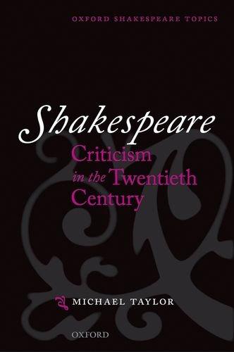 9780198711858: Shakespeare Criticism in the Twentieth Century