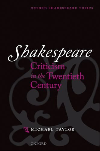 9780198711858: Shakespeare Criticism in the Twentieth Century
