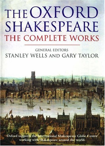 WILLIAM SHAKESPEARE: the COMPLETE WORKS, Compact Edition *: SHAKESPEARE, William; WELLS, Stanley; ...