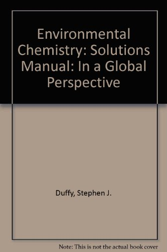 9780198712046: Environmental Chemistry: Solutions Manual: In a Global Perspective