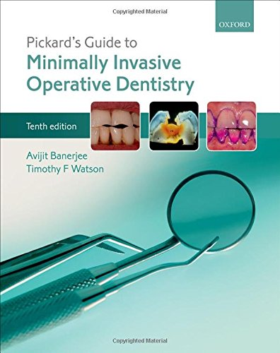 9780198712091: Pickard's Guide to Minimally Invasive Operative Dentistry