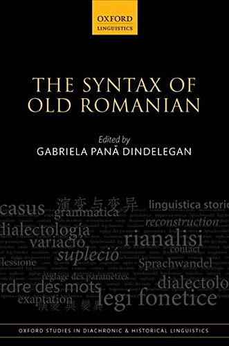 9780198712350: The Syntax of Old Romanian