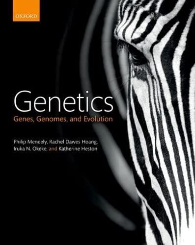 9780198712558: Genetics: Genes, genomes, and evolution