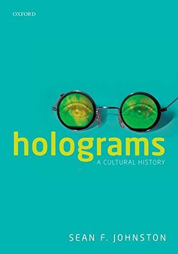 9780198712763: Holograms: A Cultural History