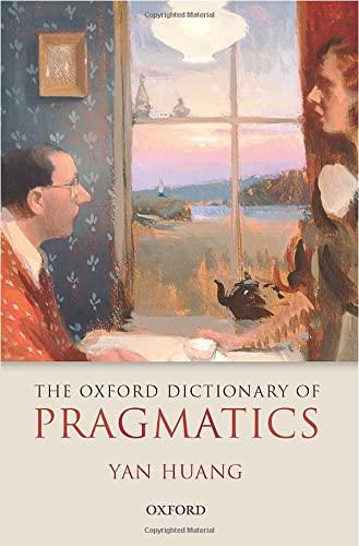 9780198712817: The Oxford Dictionary of Pragmatics