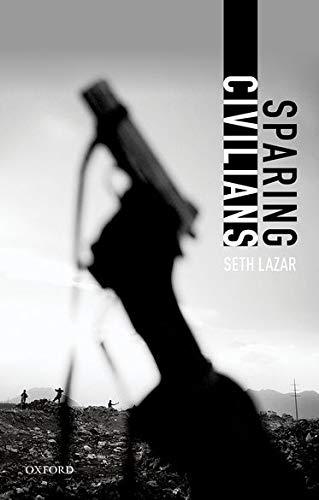 9780198712985: Sparing Civilians
