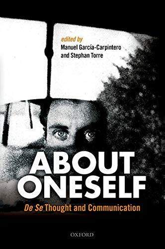 9780198713265: About Oneself: De Se Thought and Communication