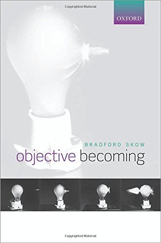 9780198713272: Objective Becoming
