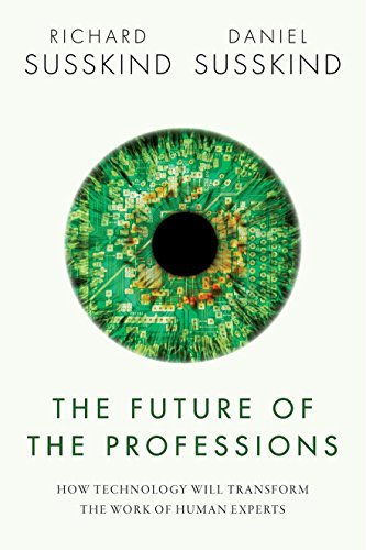 9780198713395: The Future of the Professions: How Technology Will Transform the Work of Human Experts