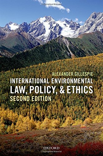 9780198713456: International Environmental Law, Policy, and Ethics