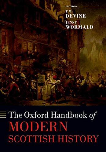 9780198713630: The Oxford Handbook of Modern Scottish History