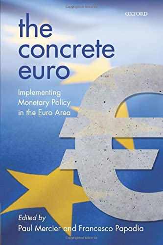 9780198713647: The Concrete Euro: Implementing Monetary Policy in the Euro Area