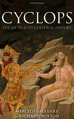 9780198713777: Cyclops: The Myth and its Cultural History