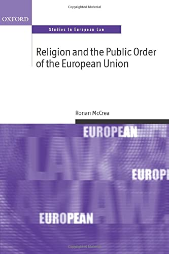 9780198713944: Religion and the Public Order of the European Union (Oxford Studies in European Law)
