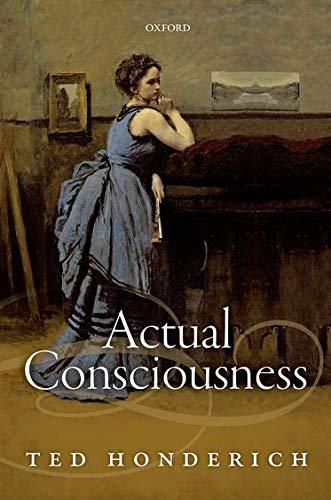 9780198714385: Actual Consciousness