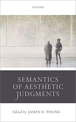 9780198714590: The Semantics of Aesthetic Judgements
