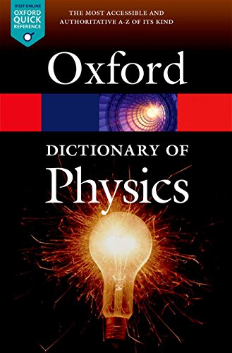 9780198714743: A Dictionary of Physics