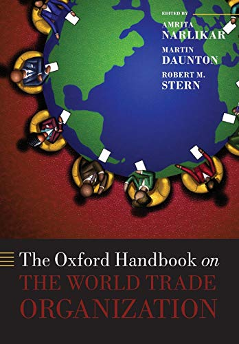 9780198714774: The Oxford Handbook on The World Trade Organization (Oxford Handbooks in Politics & International Relations)