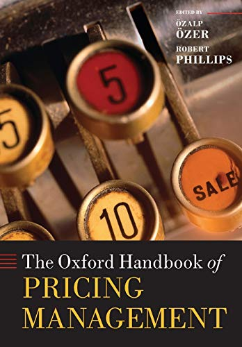 9780198714811: The Oxford Handbook of Pricing Management (Oxford Handbooks)
