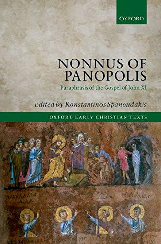 9780198714903: Nonnus of Panopolis: Paraphrasis of the Gospel of John XI (Oxford Early Christian Texts)