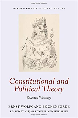 9780198714965: Constitutional and Political Theory: Selected Writings: 1 (Oxford Constitutional Theory)