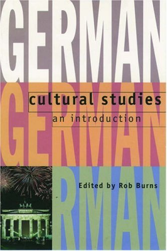 9780198715023: German Cultural Studies: An Introduction