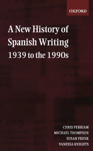 9780198715177: A New History of Spanish Writing, 1939 to the 1990s
