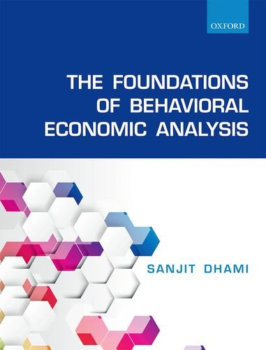9780198715528: The Foundations of Behavioral Economic Analysis