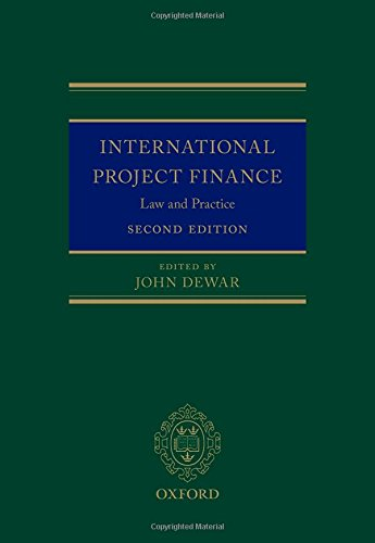 9780198715559: International Project Finance: Law and Practice