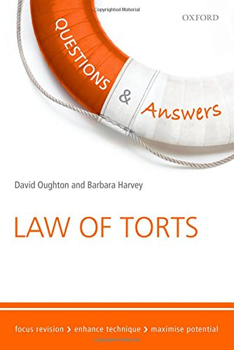 Questions & Answers Law of Torts Law: David Oughton; Barbara