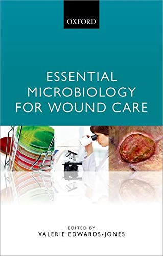 9780198716006: Essential Microbiology for Wound Care