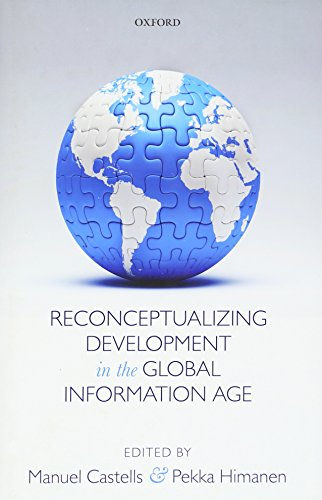 9780198716082: Reconceptualizing Development in the Global Information Age