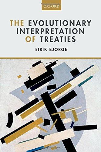 9780198716143: The Evolutionary Interpretation of Treaties