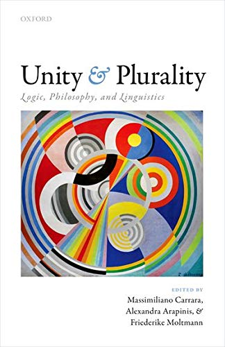 9780198716327: Unity and Plurality: Logic, Philosophy, and Linguistics