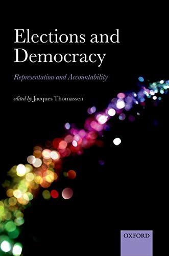 Elections and Democracy: Jacques Thomassen (Editor)