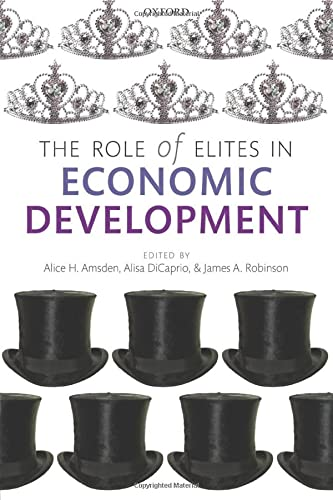9780198716433: The Role of Elites in Economic Development (WIDER Studies in Development Economics)