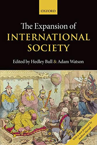 9780198716860: The Expansion of International Society