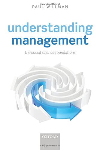 9780198716921: Understanding Management: Social Science Foundations