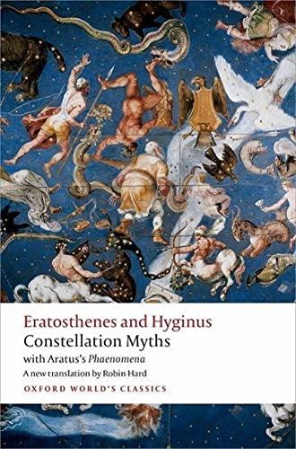 9780198716983: Constellation Myths: with Aratus's Phaenomena (Oxford World's Classics)