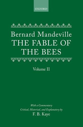 9780198717041: The Fable of the Bees: Or Private Vices, Publick Benefits: Volume II: 2