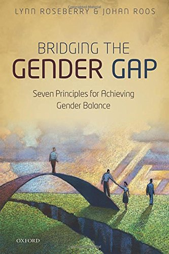 9780198717119: Bridging the Gender Gap: Seven Principles for Achieving Gender Balance