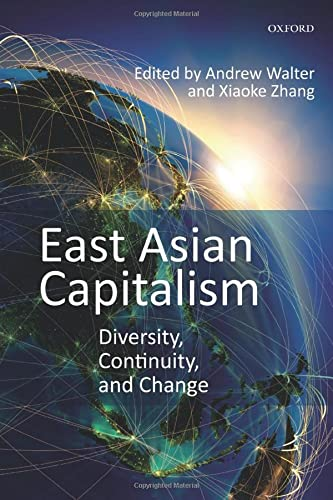 9780198717553: East Asian Capitalism: Diversity, Continuity, and Change