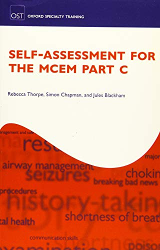 9780198717584: Self-assessment for the MCEM Part C (Oxford Specialty Training)