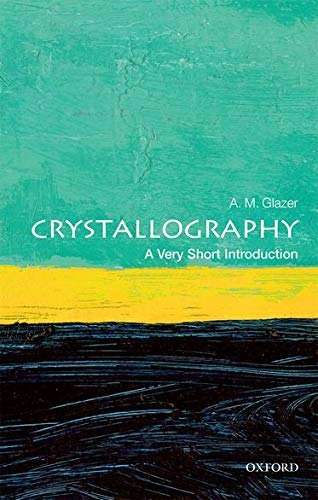 9780198717591: Crystallography: A Very Short Introduction (Very Short Introductions)