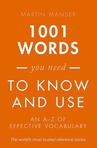 9780198717706: 1001 Words You Need To Know and Use: An A-Z of Effective Vocabulary