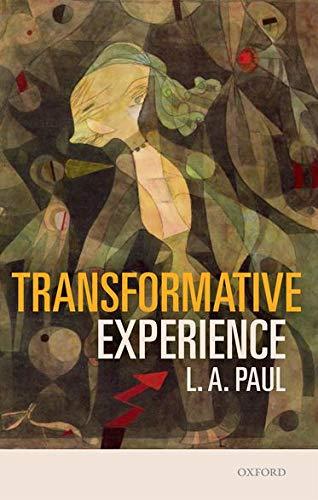 9780198717959: Transformative Experience