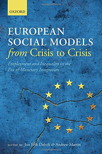 9780198717966: European Social Models From Crisis to Crisis:: Employment and Inequality in the Era of Monetary Integration